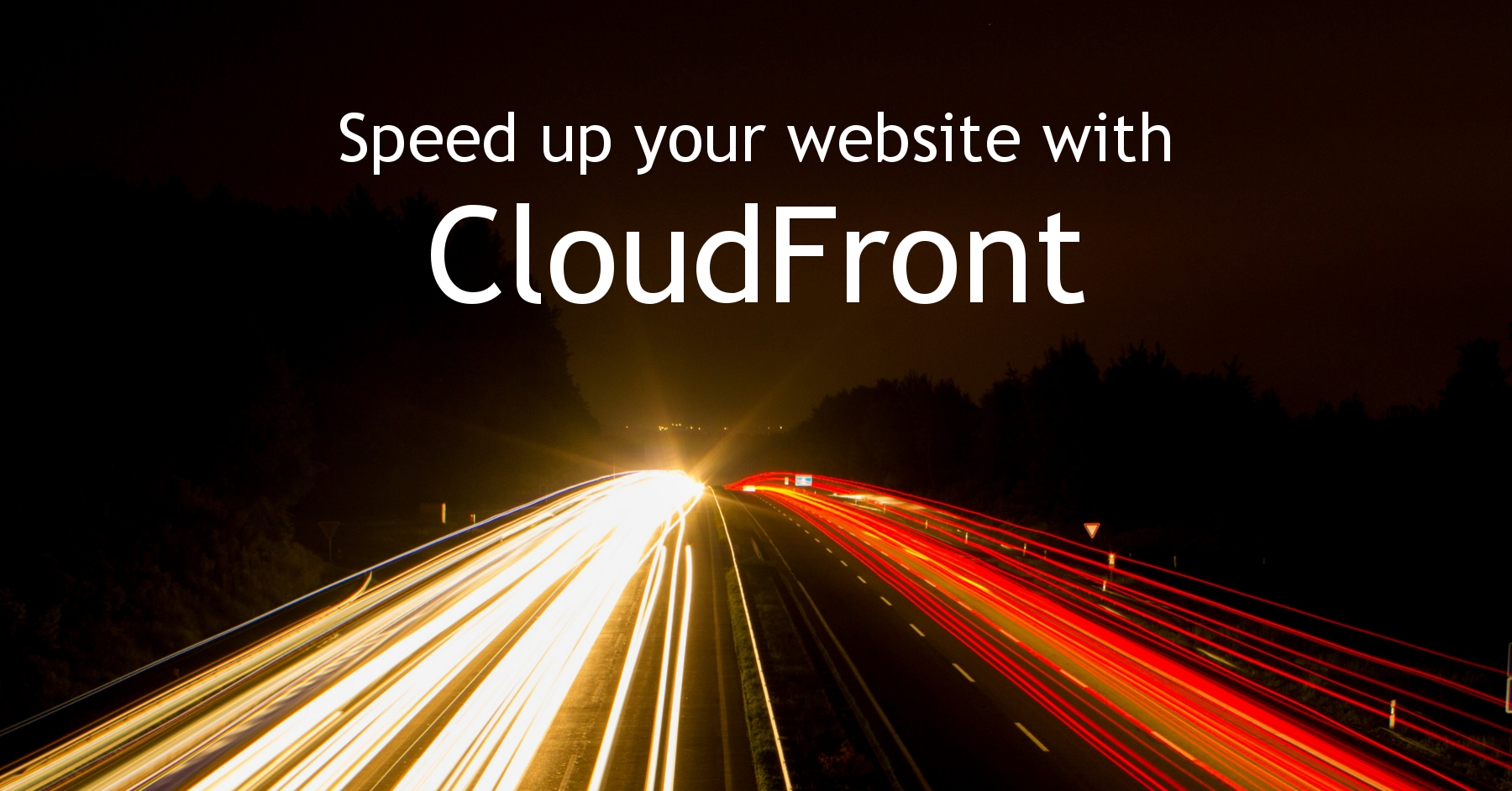 Speed up your website with CloudFront