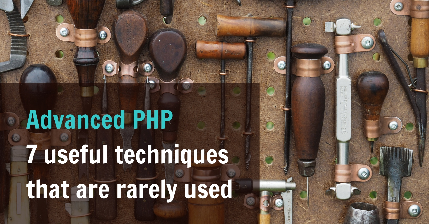 Advanced PHP: 7 useful techniques that are rarely used